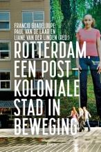 , Rotterdam, een postkoloniale stad in beweging