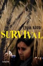 Lydia Rood , Survival