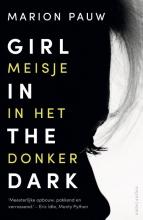 Marion  Pauw Girl in te dark Meisje in het donker