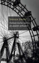 Stefan Zweig , Fantastische nacht en andere verhalen