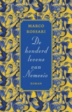 Marco  Rossari De honderd levens van Nemesio