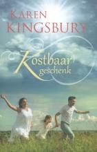 Karen  Kingsbury Kostbaar geschenk