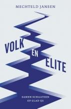 Mechteld Jansen , Volk en elite