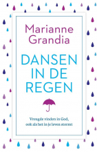 Marianne Grandia , Dansen in de regen