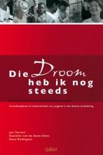 Jan  Terwel, Diane van de Koot-Dees, Rosa  Rodrigues Die droom heb ik nog steeds