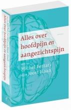 Michel  Ferrari, Joost  Haan Alles over hoofdpijn en aangezichtspijn