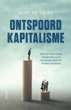 Bert de Vries , Ontspoord kapitalisme