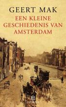 Geert  Mak Een kleine geschiedenis van Amsterdam