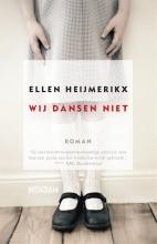 Ellen  Heijmerikx Wij dansen niet