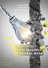 Paul  Beekers, Ruud  Kroes, Jan van Rosmalen Creativiteit als uitdaging in sociaal werk