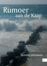 Heinsman, Reinier Rumoer aan de kaap