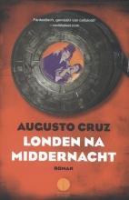 Cruz, Augusto Londen na middernacht