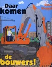 Susan  Steggall Daar komen de bouwers!