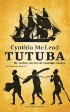 Cynthia  Mac Leod Tutuba - Het meisje van het slavenschip Leusden