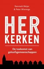 Peter Wierenga Remmelt Meijer, Herkerken