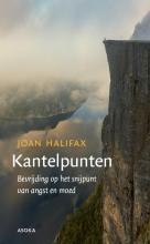 Joan Halifax , Kantelpunten