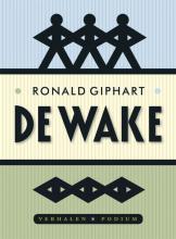 Ronald  Giphart De wake