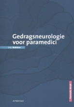 J.J. Bakker , Gedragsneurologie voor paramedici