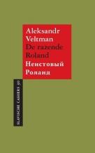 Aleksandr Veltman , De razende Roland