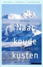 Eerde Beulakker , Naar koude kusten 1990-1992