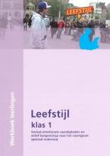 J.  Banens, E.  Warneke Leefstijl voor het VSO Sociaal-emotionele vaardigeden en actief burgerschap 1 Werkboek
