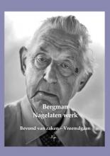 Bergman Nagelaten werk