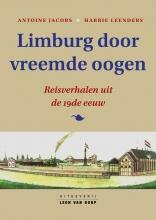 Antoine  Jacobs, Harrie  Leenders Limburg door vreemde oogen