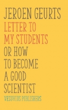Jeroen J.G. Geurts , Letter to my students