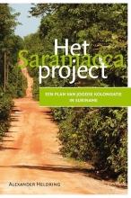 Alexander Heldring , Het Saramacca Project