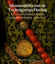 Marianne Eekhout , Memorabilia van de Tachtigjarige Oorlog