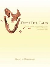 H.L. Mickleburgh , Teeth Tell Tales