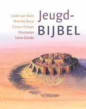 Lieke van Duin, Mireille  Geus, Corien  Oranje Jeugdbijbel
