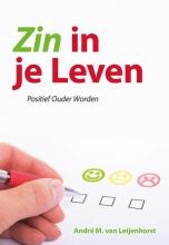 André M. van Leijenhorst , Zin in je leven