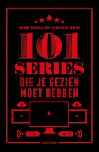 Koen Sonck Dirk Nielandt, 101 series die je gezien moet hebben