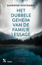 Sandrine Destombes , Het dubbele geheim van de familie Lessage MP