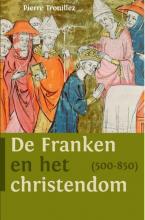 Pierre  Trouillez De Franken en het christendom (500-850)