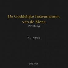 Eva  Bron De Goddelijke Instrumenten van de Mens