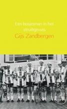 Gijs Zandbergen , Een bosjesman in het struikgewas