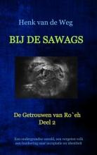 Henk van de Weg , Bij de Sawags