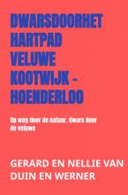 Gerard En Nellie Van Duin en Werner , dwarsdoorhethartpad Veluwe Kootwijk - Hoenderloo