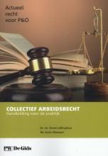 S.F.H.  Jellinghaus Actueel recht voor P&O Collectief Arbeidsrecht