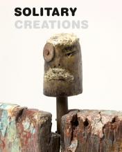 Frans  Smolders, Liesbeth  Reith, Jos ten Berge Solitary creations