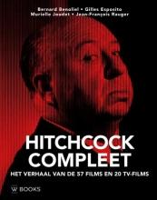 Jean-Francois Rauger Bernard Benoliel  Gilles Esposito  Murielle Joudet, Hitchcock compleet