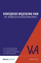Bas Westerhout Sjef de Laat  Leopold Holtus  Ribca van Wijngaarden, Eenzijdige wijziging van de arbeidsovereenkomst