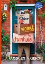 Jacques Vriens , Mijn vader woont in het tuinhuis