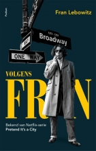 Fran Lebowitz , Volgens Fran