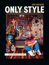 Jody Van Geert , Only style