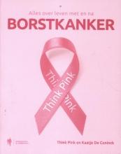 Kaatje De Coninck Think Pink, Alles over leven met en na borstkanker