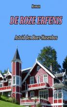 Astrid den Boer-Hasenbos , De roze erfenis