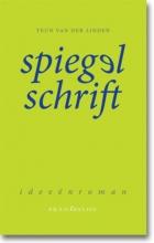 Teun van der Linden Spiegelschrift